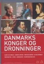 Konger og dronninger i Danmark by Henning…