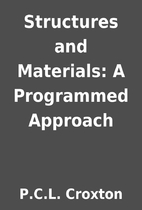 Structures and Materials: A Programmed…