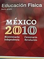 Educacion Fisica Sexto Grado Mexico 2010…