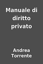 Manuale di diritto privato by Andrea…