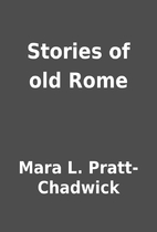 Stories of old Rome by Mara L.…