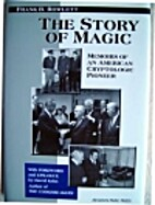 The Story of Magic, Memoirs of an American…
