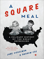 A Square Meal: A Culinary History of the…