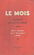 Le Mois n°106, Synthèse de l'activité…