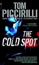 The Cold Spot by Tom Piccirilli