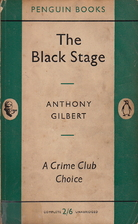 The Black Stage by Anthony Gilbert
