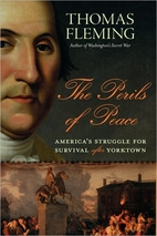 The Perils of Peace: America's Struggle…