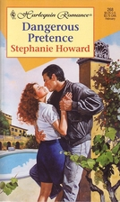 Dangerous Pretence by Stephanie Howard