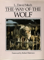The Way of the Wolf by L. David Mech
