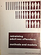 Retraining Adult Sex Offenders: Methods and…