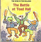 The Battle at Toad Hall by Janet…