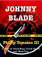Johnny Blade by Phillip Tomasso III