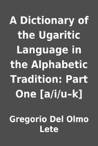 A Dictionary of the Ugaritic Language in the…