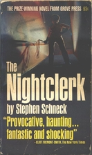 The Nightclerk: Being His Perfectly True…