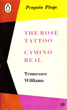 The Rose Tattoo / Camino Real by Tennessee…