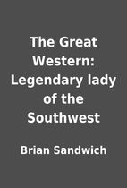 The Great Western: Legendary lady of the…