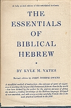 Essentials of Biblical Hebrew by Kyle M.…