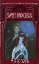 Sweet Narcissus by M. K. Lorens