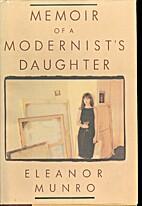 Memoir of a Modernist's Daughter by Eleanor…