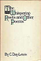The Whispering Roots : and Other Poems. by…