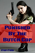 Punished By The Butch Cop (Lesbian…