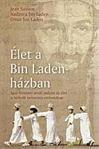 Élet a bin Laden-házban by…