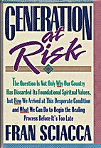 Generation at Risk by Fran Sciacca