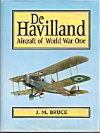 De Havilland: Aircraft of World War One by…