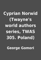 Cyprian Norwid (Twayne's world authors…