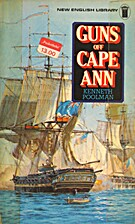 Guns Off Cape Ann by Kenneth Poolman