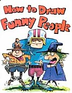 How To Draw Funny People - Pbk (How to Draw…