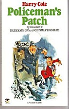 Policeman's Patch by Harry Cole