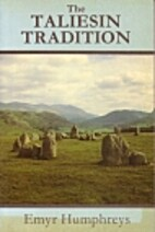 The Taliesin Tradition: A Quest for the…