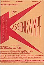 Der Klassenkampf. 6. Jahrgang. Nummer 6. 1.…
