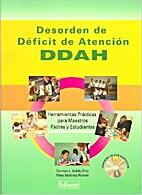 Desorden de Deficit de Atencion - DDAH by…