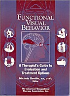 Functional Visual Behavior: A Therapist's…