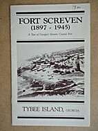 Fort Screven (1897-1945): A Tour of…