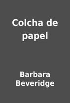 Colcha de papel by Barbara Beveridge