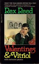 Valentines and Vitriol by Rex Reed