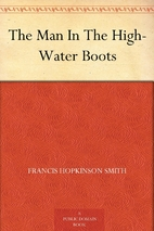 The Man In The High-Water Boots by Francis…