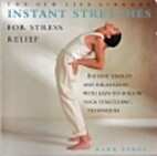 Instant stretches for stress relief: Instant…