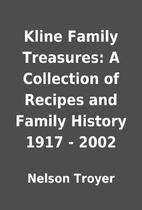 Kline Family Treasures: A Collection of…