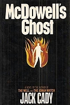 McDowell's Ghost by Jack Cady