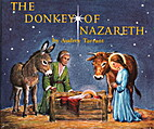 The Donkey of Nazareth by Audrey Tarrant