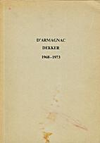 D'Armagnac Dekker 1968-1973 by Ben…