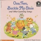 One, Two, Buckle My Shoe and Other Learning…