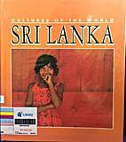 Sri Lanka (Cultures of the World) by Nanda…