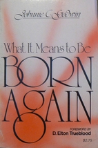 What It Means to Be Born Again by Johnnie…