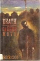 Death As a Career Move by Bruce Cook