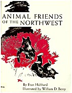 Animal Friends of the Northwest by Fran…